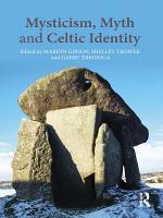 Mysticism  Myth and Celtic Identity PDF