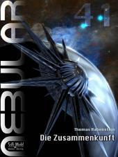 Nebular 41 - Die Zusammenkunft: Einzelepisode