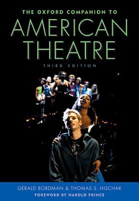 The Oxford Companion to American Theatre PDF