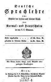 Deutsche Sprachlehre für Schüler der dritten und vierten Classe der Normal- und Hauptschulen in den k.k. Staaten