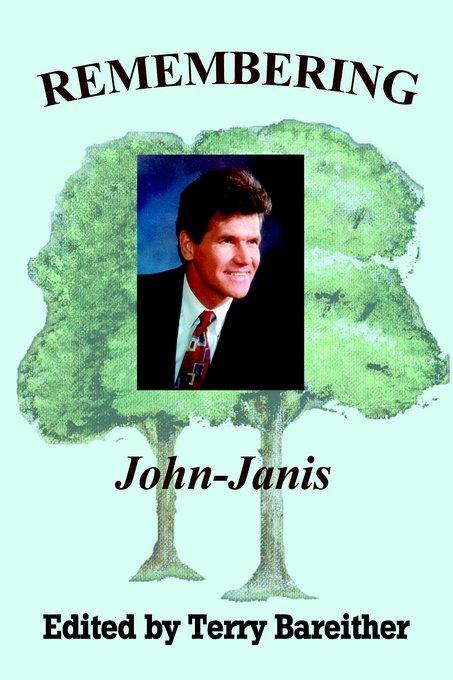Remembering John-Janis