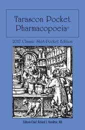 Tarascon Pocket Pharmacopoeia 2017 Classic Shirt-Pocket Edition: Edition 31