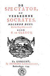 De Spectator of Verrezene Socrates: Volume 9