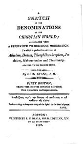 A sketch of the denominations of the Christian world ... Tenth edition, etc