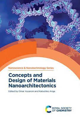Concepts and Design of Materials Nanoarchitectonics