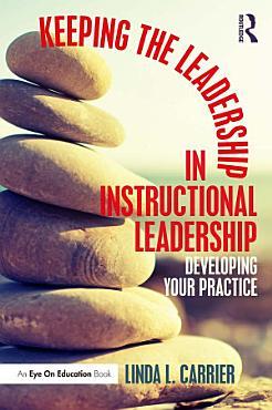 Keeping the Leadership in Instructional Leadership PDF
