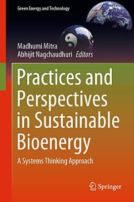 Practices and Perspectives in Sustainable Bioenergy