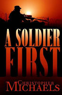 Download A Soldier First Book