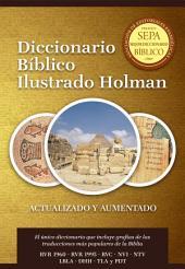 Diccionario B'blico Ilustrado Holman Revisado y Aumentado