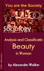 Beauty in Woman: You are the Society