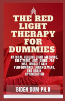 The Red Light Therapy for Dummies