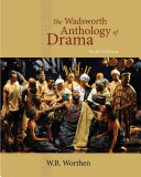 The Wadsworth Anthology Of Drama
