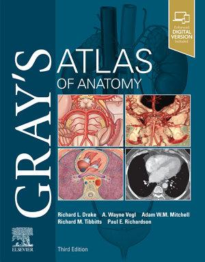 Gray s Atlas of Anatomy E Book