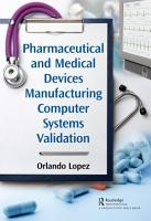 Pharmaceutical and Medical Devices Manufacturing Computer Systems Validation PDF
