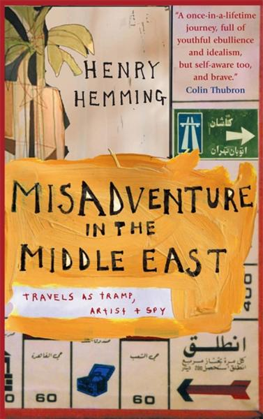 Download Misadventure in the Middle East Book