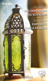 Une invitation au royaume - Emportée par la passion