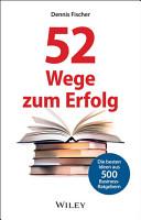 52 Wege zum Erfolg PDF