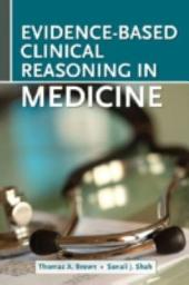 Evidence-Based Clinical Reasoning in Medicine