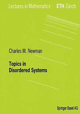 Topics in Disordered Systems PDF