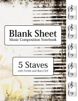 Blank Sheet Music Composition Notebook   5 Staves with Treble and Bass Clef PDF