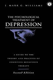 The Psychological Treatment of Depression: Edition 2