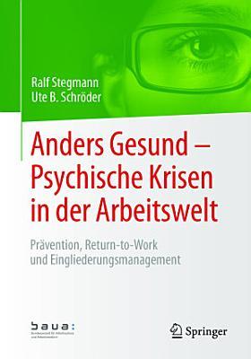 Anders Gesund     Psychische Krisen in der Arbeitswelt PDF