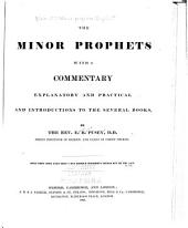 The Minor prophets: with a commentary, explanatory and practical, and introductions to the several books