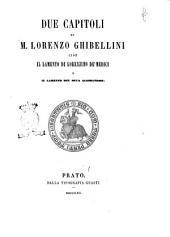 Due capitoli di m. Lorenzo Ghibellini, cioè Il lamento di Lorenzino de' Medici e Il lamento del duca Alessandro A cura di Cesare Guasti