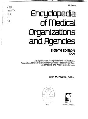 Encyclopedia of Medical Organizations and Agencies PDF