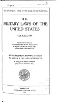 The Military Laws of the United States  1915 PDF