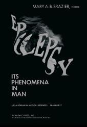 Epilepsy: Its Phenomena in Man