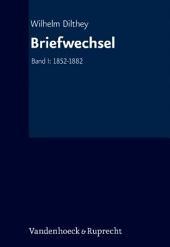 Briefwechsel: 1852-1882