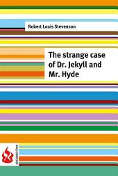 The strange case of Dr. Jekyll and Mr. Hyde (low cost). Limited edition