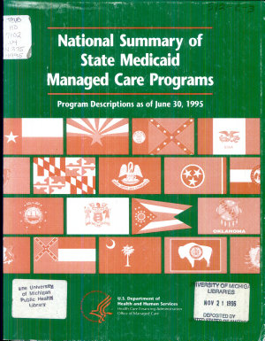 National Summary of State Medicaid Managed Care Programs