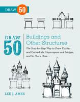 Draw 50 Buildings and Other Structures PDF