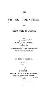 The Young Countess, Or, Love and Jealousy: Volume 1