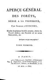 Aperçu général des forets: Volume1