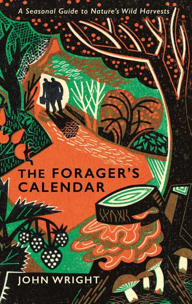 Download The Forager s Calendar Book