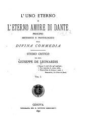 L'uno eterno e l'eterno amore di Dante: principio metodico e protologico della Divina commedia, Volume 1