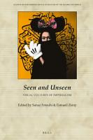Seen and Unseen  Visual Cultures of Imperialism PDF