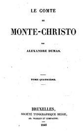 Le comte de Monte-Christo: Volume4