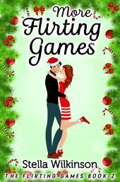 More Flirting Games: #2 The Flirting Games Series