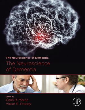 The Neuroscience of Dementia