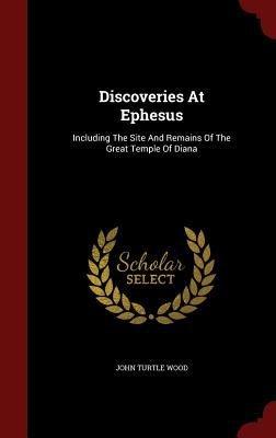 Discoveries at Ephesus