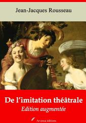 De l'imitation théâtrale: Nouvelle édition augmentée