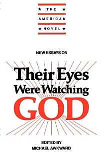 New Essays on Their Eyes Were Watching God Book