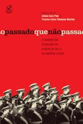 O passado que não passa: A sombra das ditaduras na Europa do Sul e na América Latina