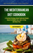 The Mediterranean Diet Cookbook Book