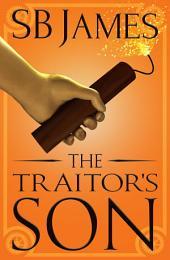 The Traitor's Son: A Steampunk Adventure
