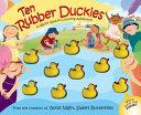 Ten Rubber Duckies